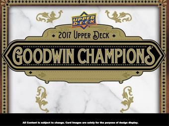 2017 Upper Deck Goodwin Champions Hobby 16-Box Case (Presell)