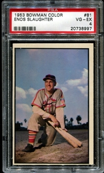 1953 Bowman Color Baseball #81 Enos Slaughter PSA 4 (VG-EX) *8997