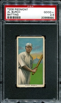 1909-11 T206 Piedmont Al Burch (Batting) PSA 2.5 (GOOD+) *8990