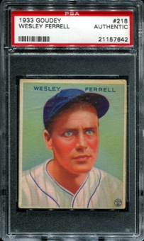 1933 Goudey Baseball #218 Wesley Ferrell PSA AUTHENTIC *7642