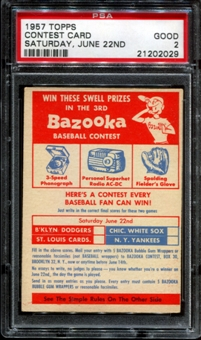 1957 Topps Baseball Contest Card (Saturday, June 22nd) PSA 2 (GOOD) *2029