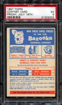 1957 Topps Baseball Contest Card (Friday, July 19th) PSA 5 (EX) *2033