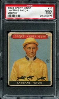 1933 Sport Kings #13 Laverne Fator (Jockey) PSA 2 (GOOD) (MK) *5076