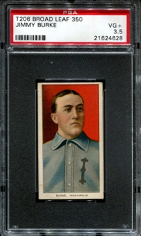 1909-11 T206 Broad Leaf Jimmy Burke 1/1 (none higher) PSA 3.5 (VG+) *4628
