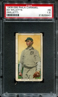 1909 E95 Philadelphia Caramel Ed Willetts (Willett) PSA 1.5 (FR) *5840