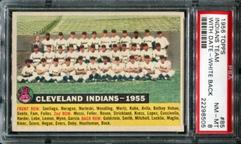 1956 Topps Baseball #85 Cleveland Indians Team (With Date) PSA 8 (NM-MT) *8505