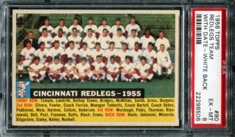 1956 Topps Baseball #90 Cincinnati Redlegs Team (With Date) PSA 6 (EX-MT) *8506