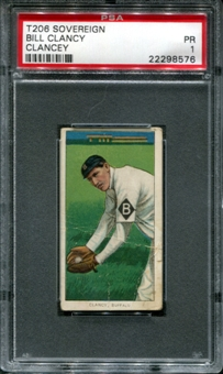 1909-11 T206 Sovereign Bill Clancy (Clancey) PSA 1 (PR) *8576