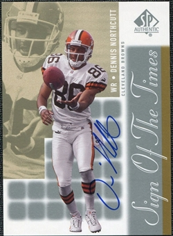 2000 Upper Deck SP Authentic Sign of the Times #DN Dennis Northcutt Autograph