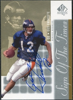 2000 Upper Deck SP Authentic Sign of the Times #GF Gus Frerotte Autograph