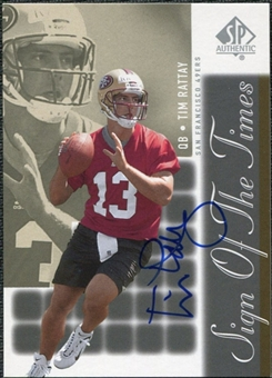 2000 Upper Deck SP Authentic Sign of the Times #TR Tim Rattay Autograph