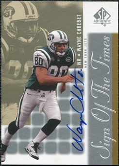 2000 Upper Deck SP Authentic Sign of the Times #WC Wayne Chrebet Autograph