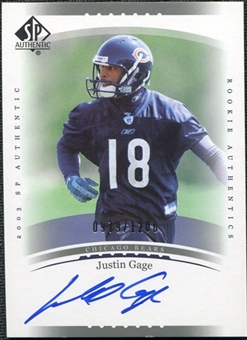 2003 Upper Deck SP Authentic #232 Justin Gage RC Autograph /1200
