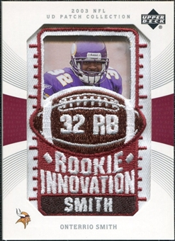 2003 Upper Deck UD Patch Collection #141 Onterrio Smith RC
