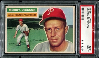1956 Topps Baseball #211 Murry Dickson PSA 7 (NM) *8294