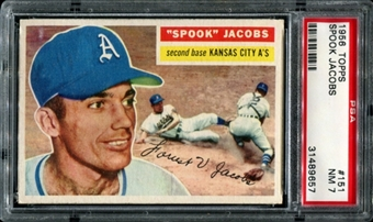 1956 Topps Baseball #151 Spook Jacobs PSA 7 (NM) *9657