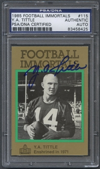 1985-88 Football Immortals #115 Y.A. Tittle Signed Auto PSA DNA