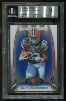 2012 Topps Platinum Blue Refractors Trent Richardson Serial# 9/99 BGS 9 Mint