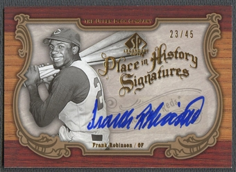 2006 SP Legendary Cuts #FR Frank Robinson Place in History Auto #23/45