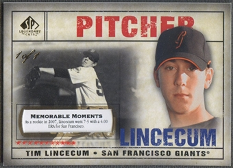 2008 SP Legendary Cuts #98 Tim Lincecum Memorable Moments #1/1