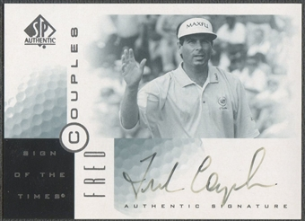 2001 SP Authentic #FC Fred Couples Sign of the Times Auto (Faded)