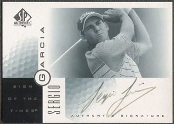 2001 SP Authentic #SG Sergio Garcia Sign of the Times Rookie Auto (Faded)