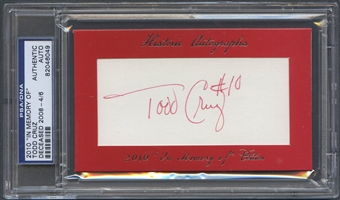 2010 Historic Autograph In Memory Of Todd Cruz Auto #4/6 PSA DNA