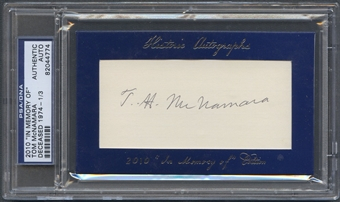 2010 Historic Autograph In Memory Of Tom McNamara Auto #1/3 PSA DNA