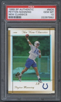 1999 SP Authentic #NC4 Peyton Manning New Classics PSA 10 (GEM MT) *7992