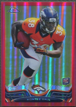 2013 Topps Chrome #11 Montee Ball Rookie Red Refractor #20/25