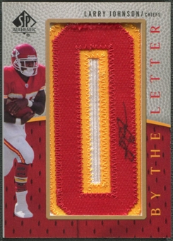 "2007 SP Authentic #BTLLJ Larry Johnson By The Letter ""O"" Patch Auto #14/20"
