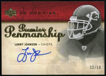 2007 Upper Deck Premier Penmanship Autographs Gold #PPLJ Larry Johnson Autograph /50