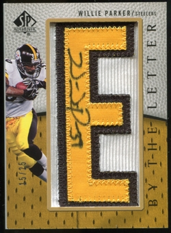 2007 Upper Deck SP Authentic By The Letter Autographs #BTLWP Willie Parker Autograph /25