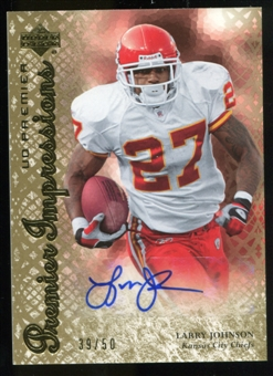 2007 Upper Deck Premier Impressions Autographs Gold #PILJ Larry Johnson Autograph /50