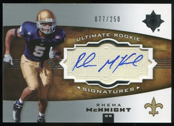2007 Upper Deck Ultimate Collection #155 Rhema McKnight RC Autograph /250