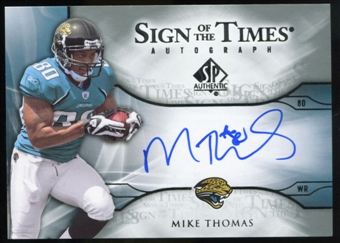 2009 Upper Deck SP Authentic Sign of the Times #STTH Mike Thomas Autograph