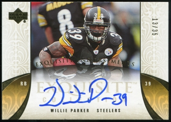 2006 Upper Deck Exquisite Collection Endorsements #EEWP Willie Parker Autograph /35