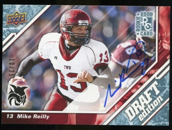 2009 Upper Deck Draft Edition Autographs Blue #144 Mike Reilly Autograph /25