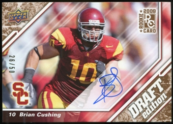 2009 Upper Deck Draft Edition Autographs Copper #61 Brian Cushing Autograph /50
