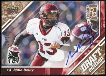 2009 Upper Deck Draft Edition Autographs Copper #144 Mike Reilly Autograph /50