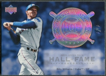 2005 Upper Deck Hall of Fame #BW1 Billy Williams Cooperstown Calling Rainbow #1/1