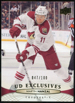 2011/12 Upper Deck Exclusives #314 Martin Hanzal /100