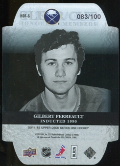 2011/12 Upper Deck Clear Cut Honoured Members #HOF6 Gilbert Perreault /100