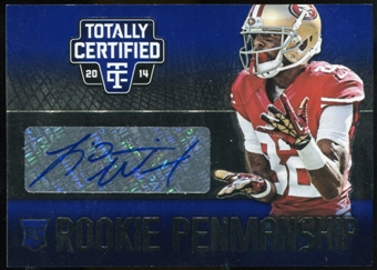 2014 Totally Certified Rookie Penmanship Blue #RPLW L'Damian Washington Serial #1/25