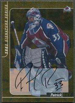 2000/01 BAP Signature Series #106 Patrick Roy Gold Auto SP