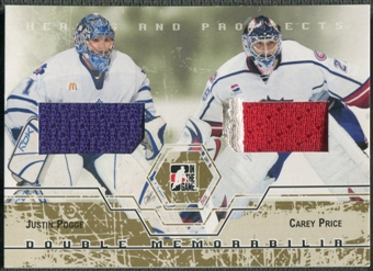 2007/08 ITG Heroes and Prospects #DM06 Justin Pogge & Carey Price Gold Jersey /10