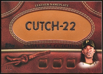 2011 Topps Glove Leather Nameplates Nickname #AM Andrew McCutchen Serial #1/1