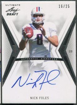 2012 Leaf Ultimate Draft #NF1 Nick Foles Silver Rookie Auto #16/25