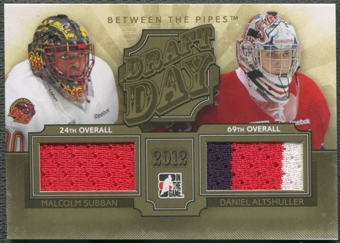 2012/13 Between The Pipes #DD01 Malcolm Subban & Daniel Altshuller Draft Day Gold Jersey /10