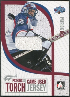 2005 ITG #PTT9 Patrick Roy Passing the Torch Memorabilia Jersey /100